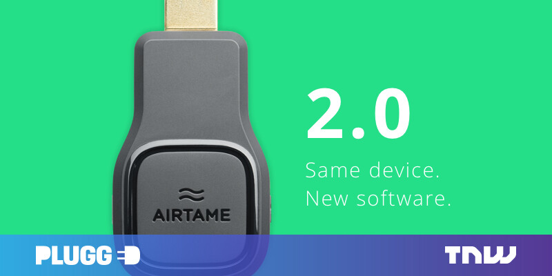 Chromecast competitor Airtame completely overhauls its firmware
