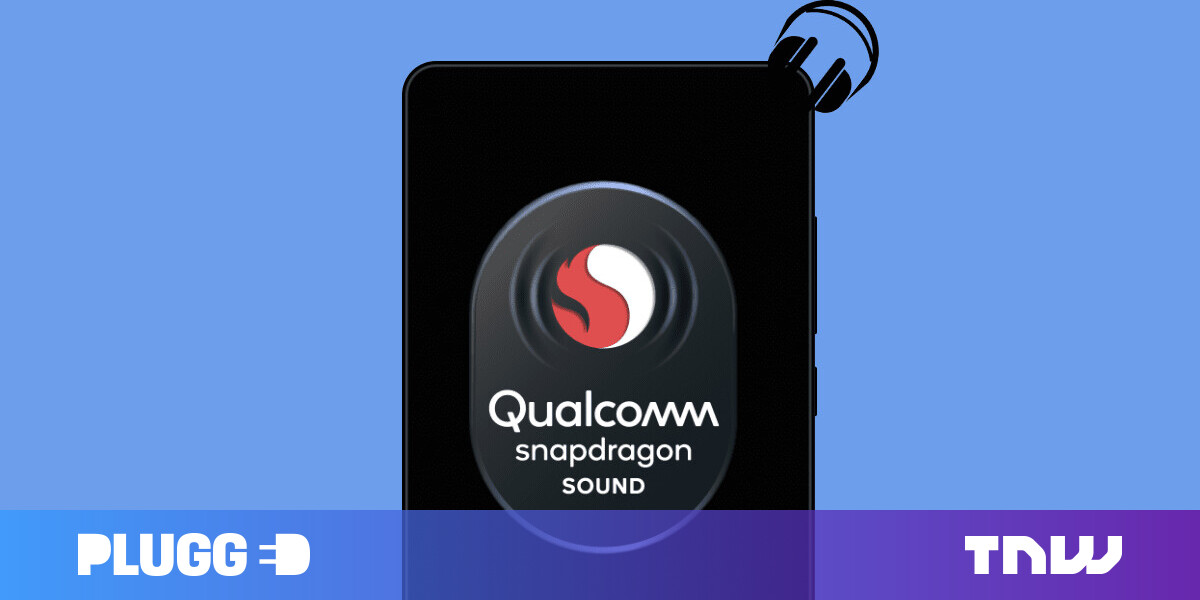 Qualcomm's Snapdragon Sound solution aims to improve wireless audio on smartphones