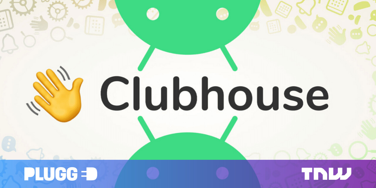 Clubhouse for Android launches in UK, Canada, Australia, and NZ amid plummeting downloads