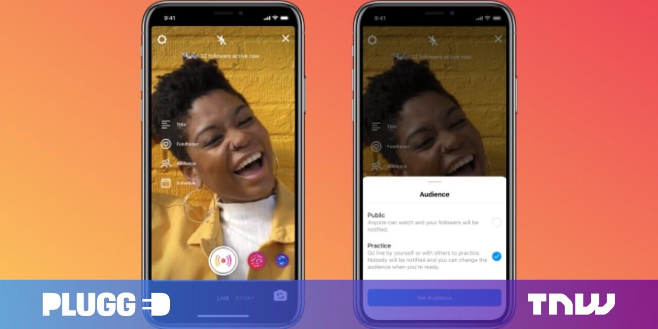 Chế độ luyện tập mới của Instagram sẽ giúp bạn tránh bị lỗi video trực tiếp