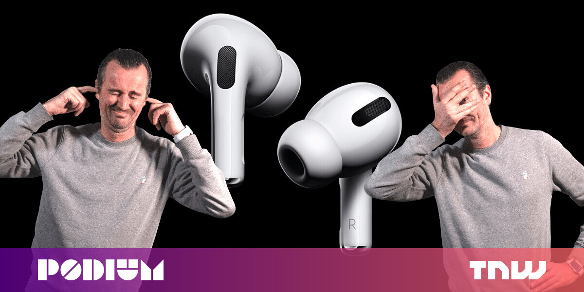 The Airpods Pro Have Me Dreaming Of Reality Suppressing Tech