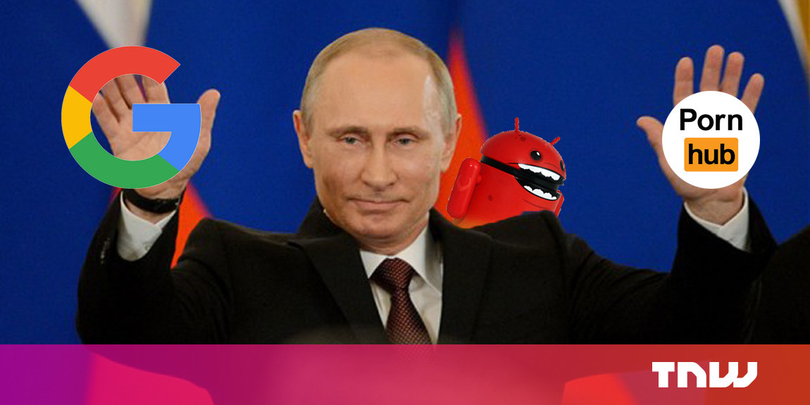 Russians caught peddling spyware disguised as legit Google and Pornhub apps