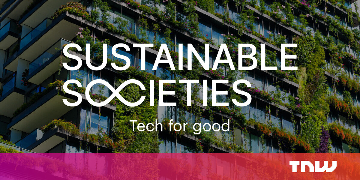 Meet the green tech leaders saving us from climate catastrophe at TNW2020