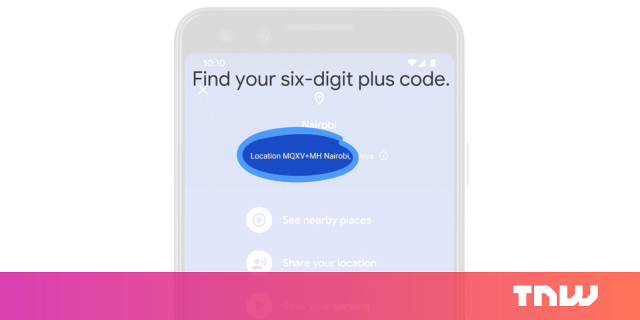 Google Maps makes it easier to share your location with Plus Codes -- no address required