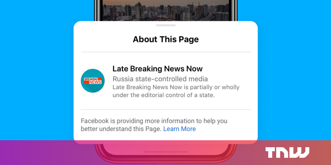 Image of article 'Facebook begins placing labels on posts by 'state-controlled media'