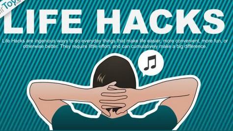 35 Life Hacks You Should Know