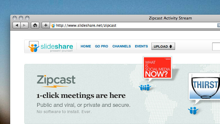 Zipcast: Your SlideShare just became a powerful web conference