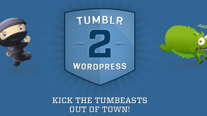 Tumblr down again? Tumblr2WP makes migrating to WordPress simple