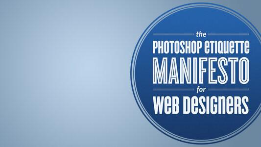 Photoshop Etiquette Manifesto teaches you designer manners
