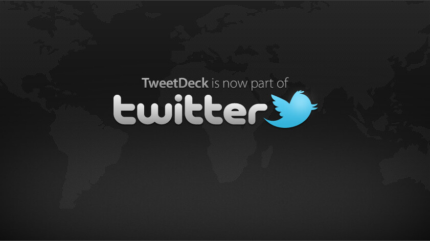 """Twitter confirms TweetDeck acquisition for those needing """"more power""""."""