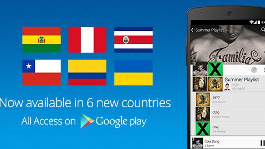 Google Play Music All Access comes to Bolivia, Chile, Colombia, Costa Rica, Peru and Ukraine