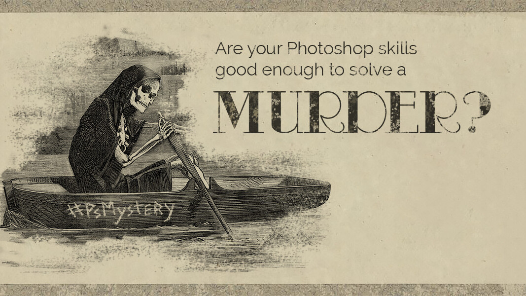 Use your Photoshop skills to solve a murder mystery this Halloween