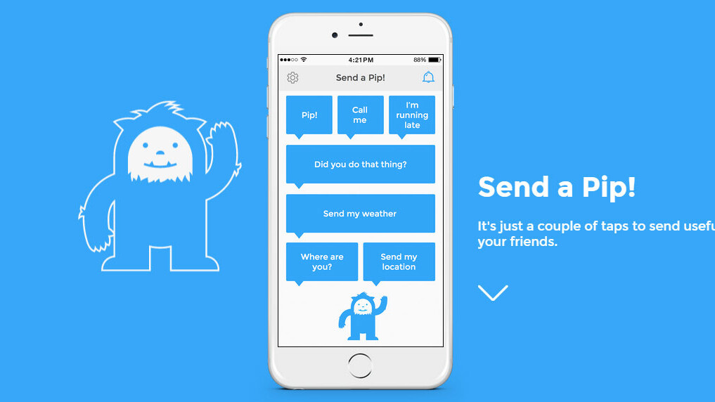 Pip lets you send preset messages with just a tap