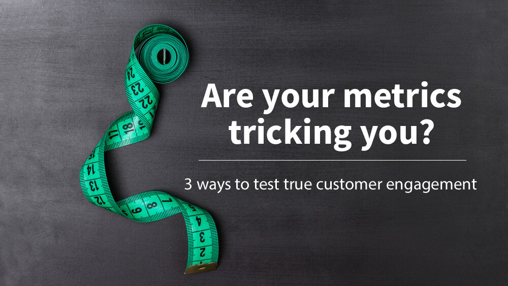 3 ways to tell whether your metrics are tricking you