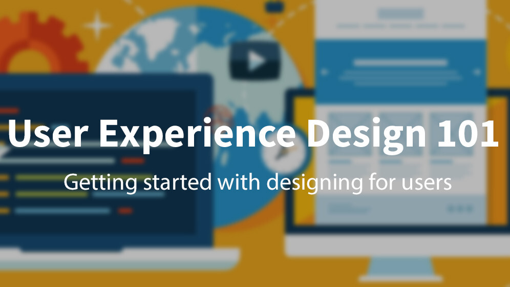 Getting started with user experience design