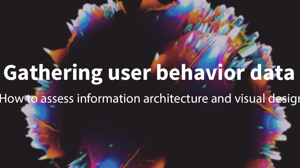 How to gather quantitative data on user behaviors and mental models