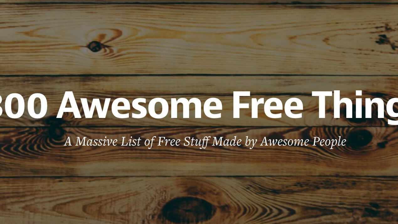 300 awesome free things: A massive list of free resources you should know