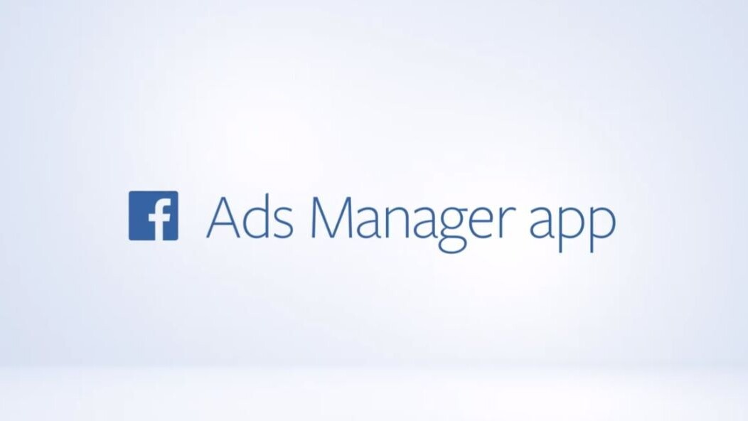 Facebook launches Ad Manager iOS app as it passes 2 million advertisers