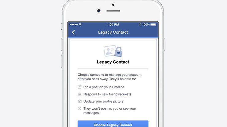 Facebook now lets you designate a contact to manage your account when you've died