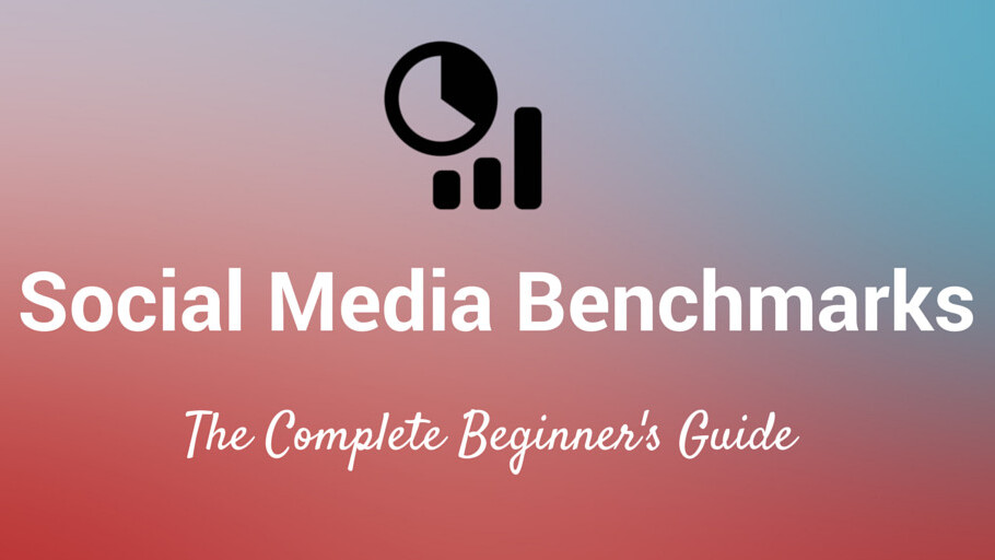 The complete beginner's guide to social media benchmarks