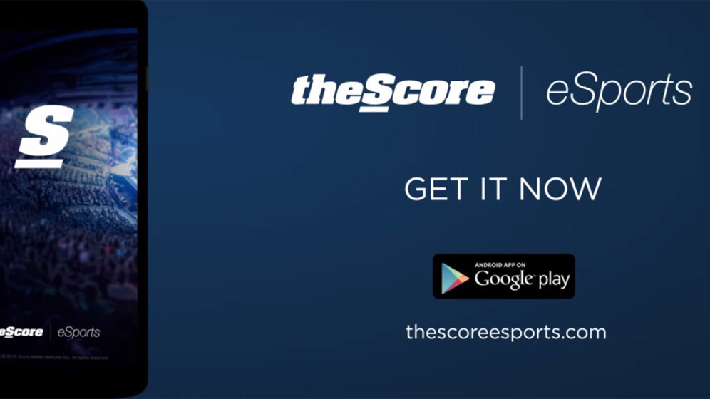 TheScore launches an Android app for eSports news and updates