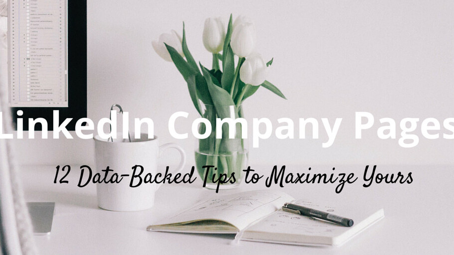 12 steps to mastering your company LinkedIn page
