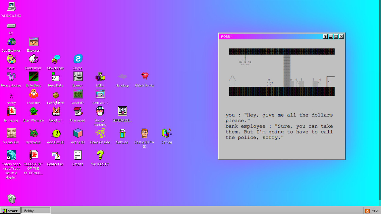 Windows 93 is what would have happened if Bill Gates had dropped acid