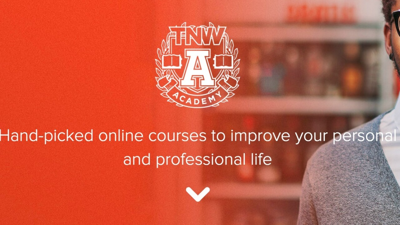 Introducing TNW Academy: Get more out of your life with high-quality training courses