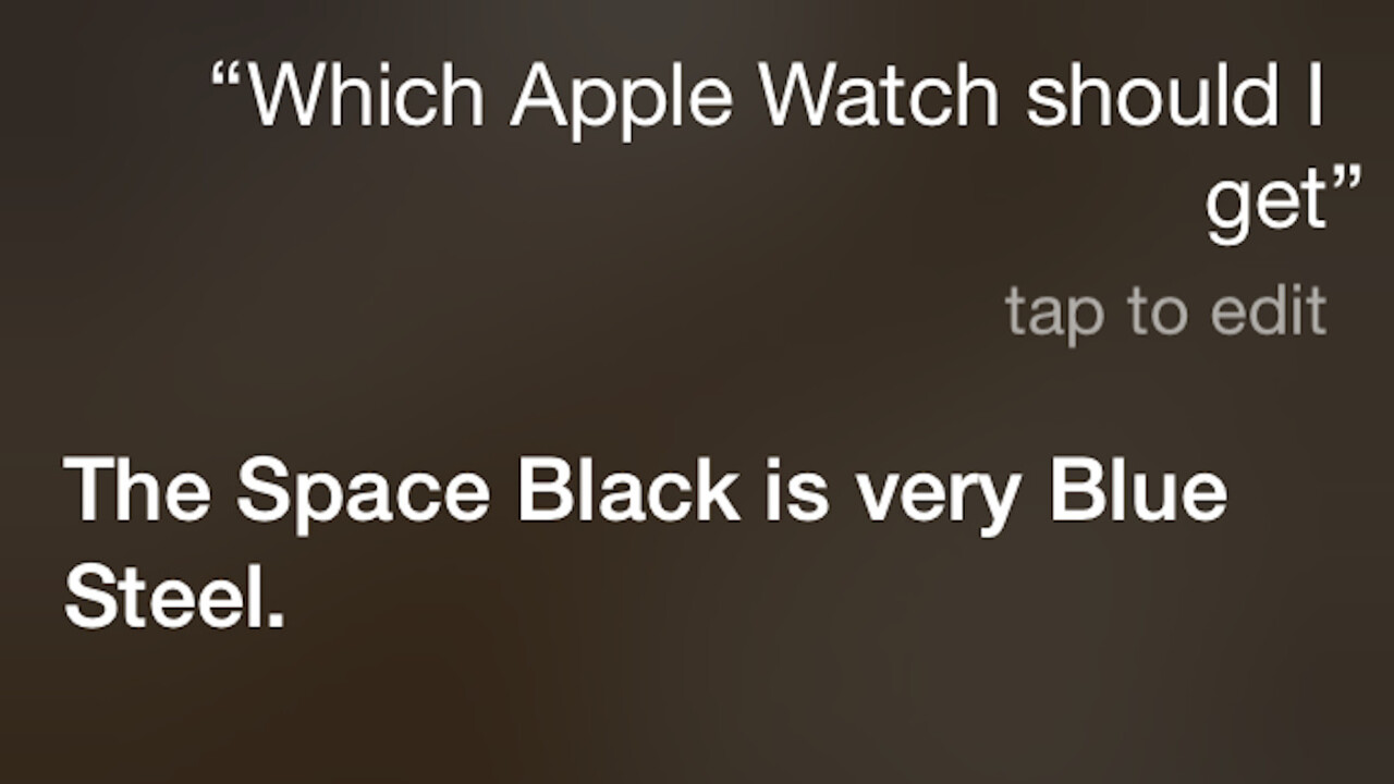 Don't know what Apple Watch to buy? Siri's recommendations reference Alien and Zoolander