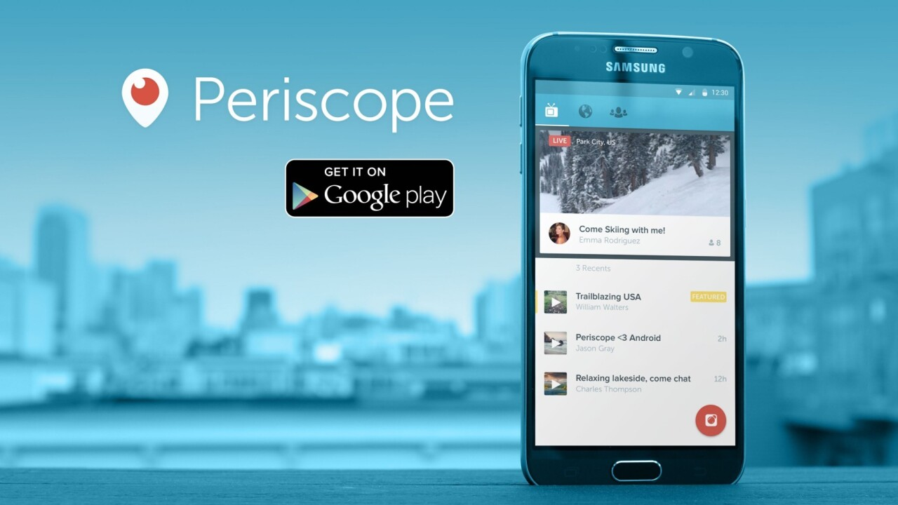 Periscope for Android has finally arrived