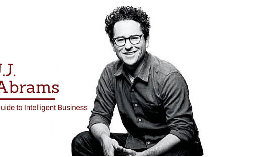 The J. J. Abrams guide to intelligent online business