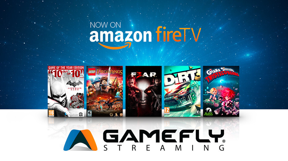 GameFly debuts a new video game streaming service exclusively on the Amazon Fire TV