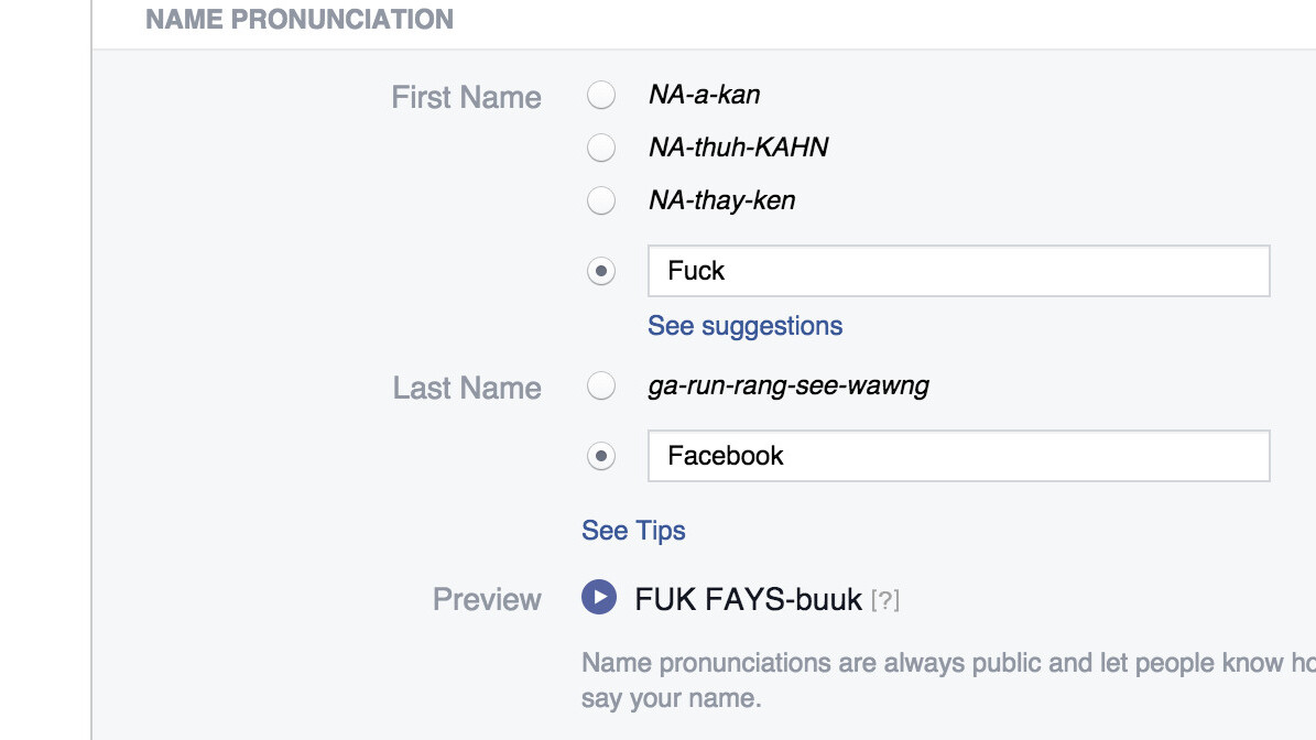 Facebook's name pronunciation tool is your ticket to trolling its 'real name' policy