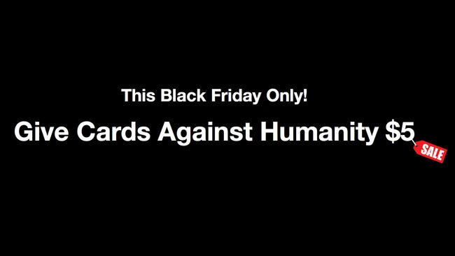 Cards Against Humanity made $71K on Black Friday selling nothing – here's how it was spent