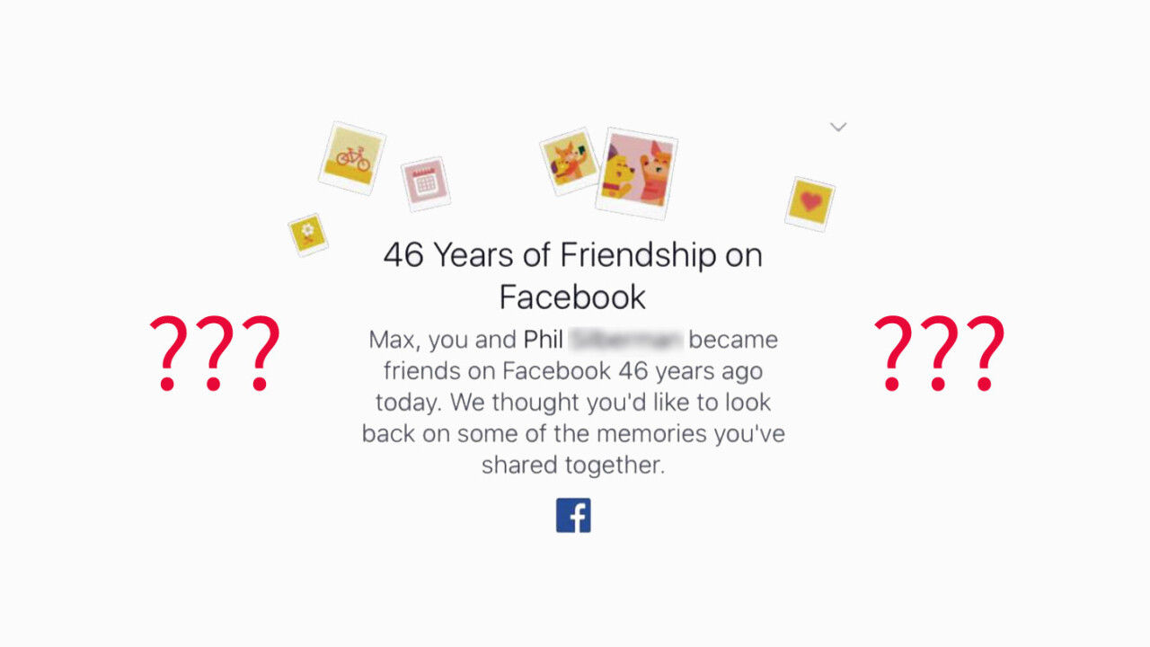 Facebook's On This Day bug is telling random users they've been friends for 46 years