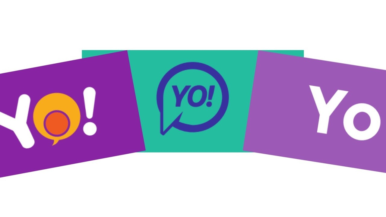 There are two apps called 'Yo!' and another called 'Yo' – that's just silly
