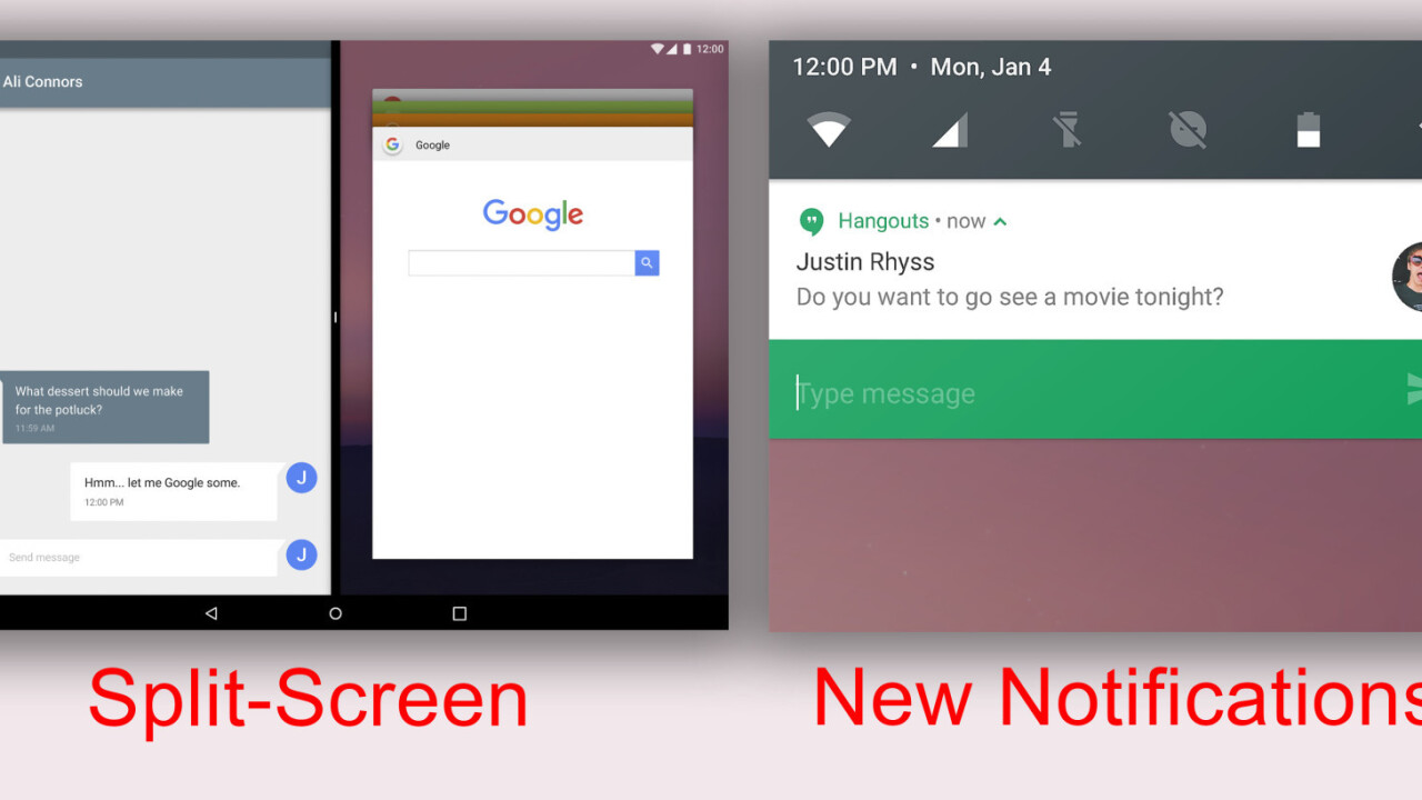 You can try out Android N today, including multi-window support and better notifications