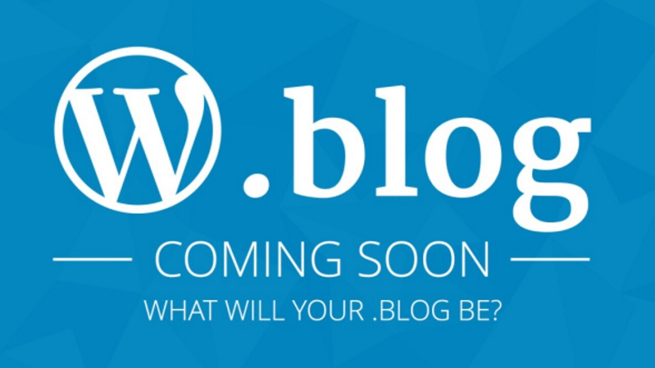 WordPress says you'll be able to get a .blog domain later this year