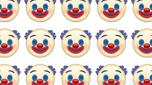 The clown emoji is coming, and there's nothing you can do about it
