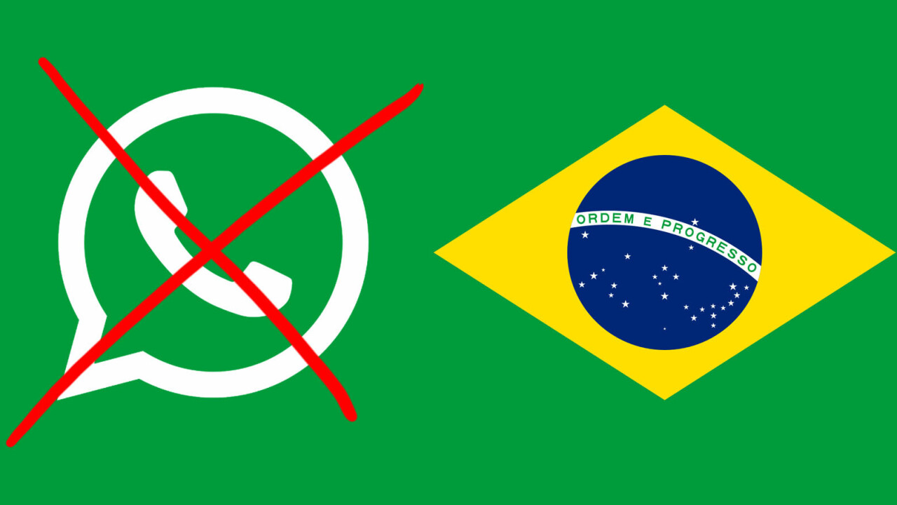 Brazil has blocked WhatsApp for the third time in a year [Update: Nevermind]