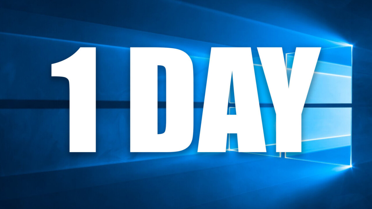 You have 1 day left to not be dumb and upgrade to Windows 10