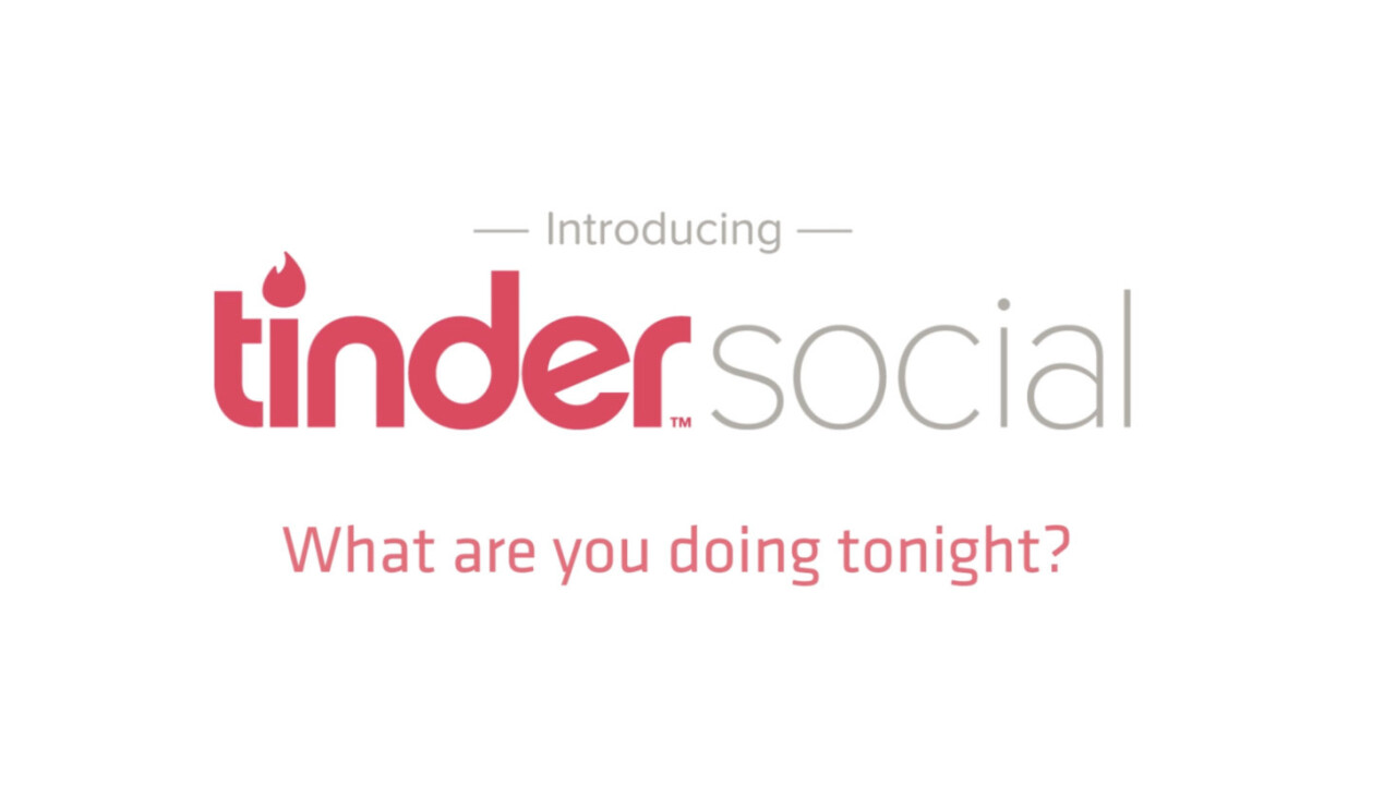 Tinder Social takes the pain out of planning group dates and excursions
