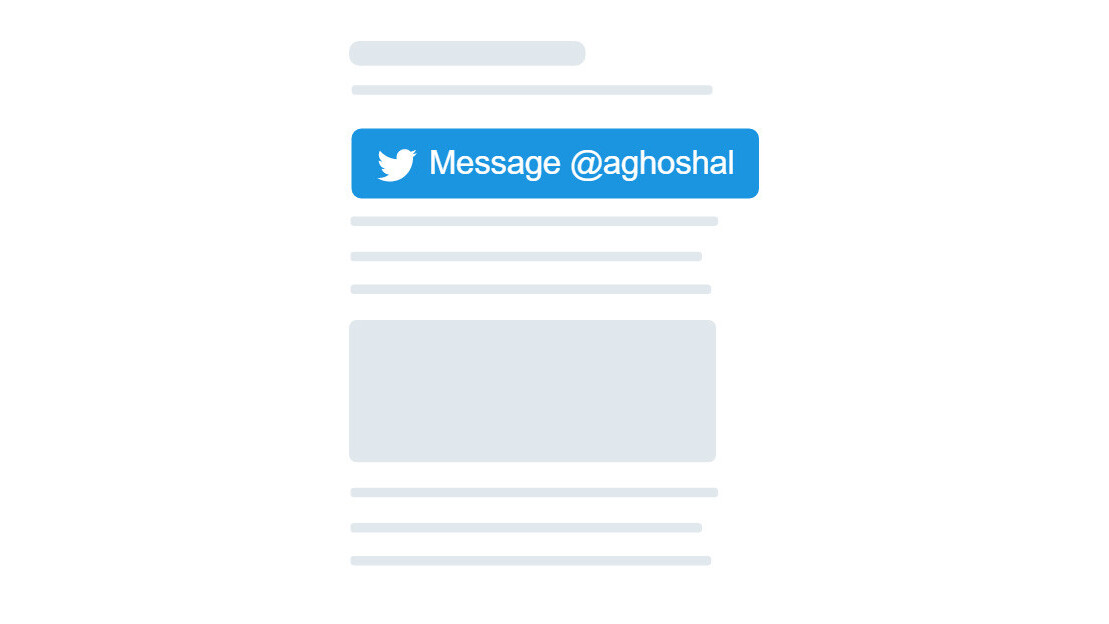 Twitter's new Message button lets people DM you from your site