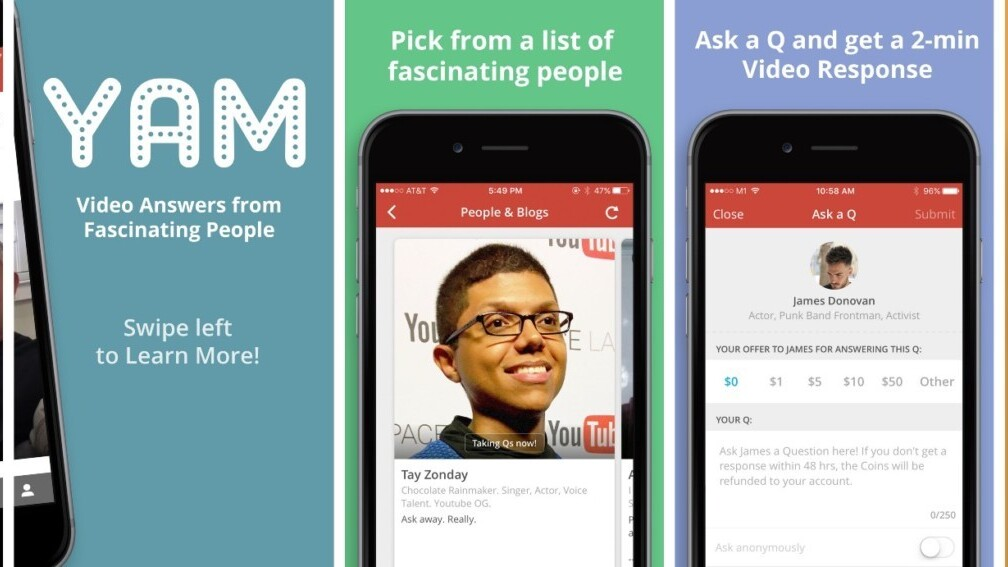 Yam is an video Q&A app that boasts some famous names