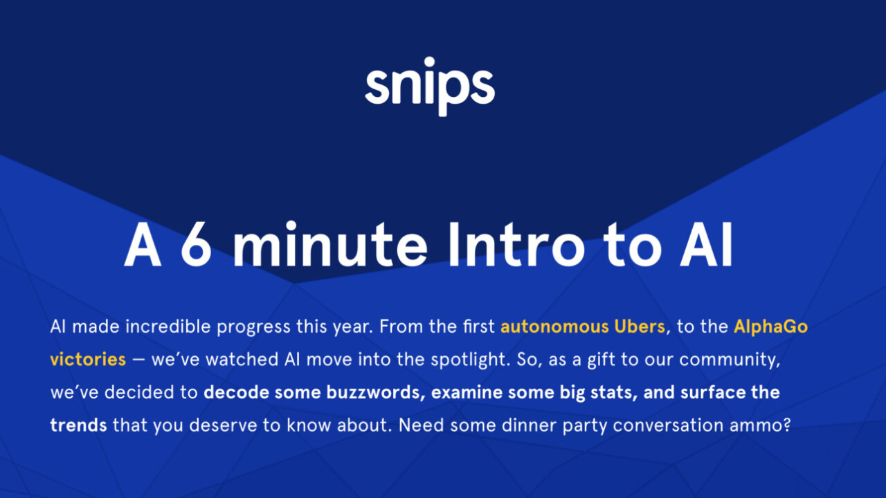 Learn all you need to know about AI in just 6 minutes with Snips