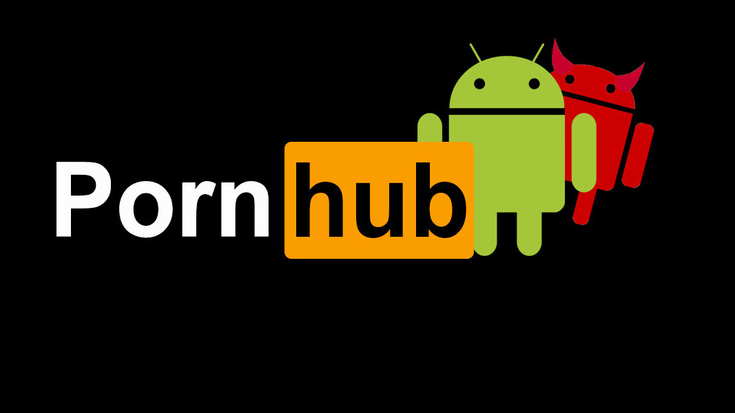 Malicious Pornhub apps for Android are spreading on the internet like an STD