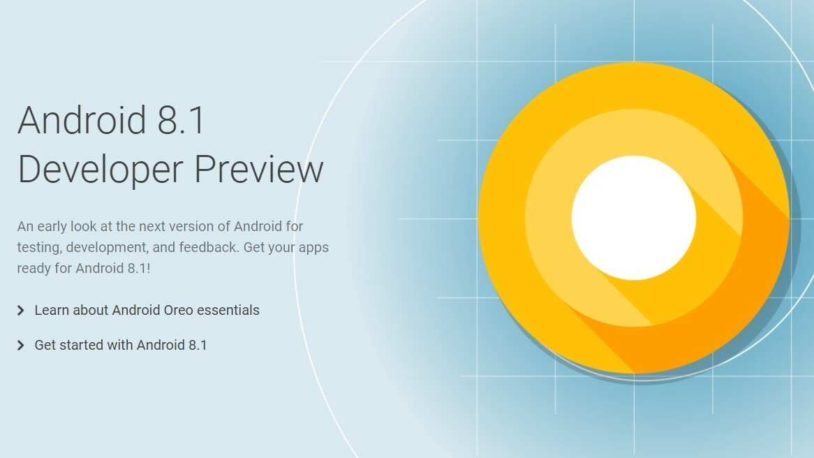 Google just released the Android 8.1 preview to developers