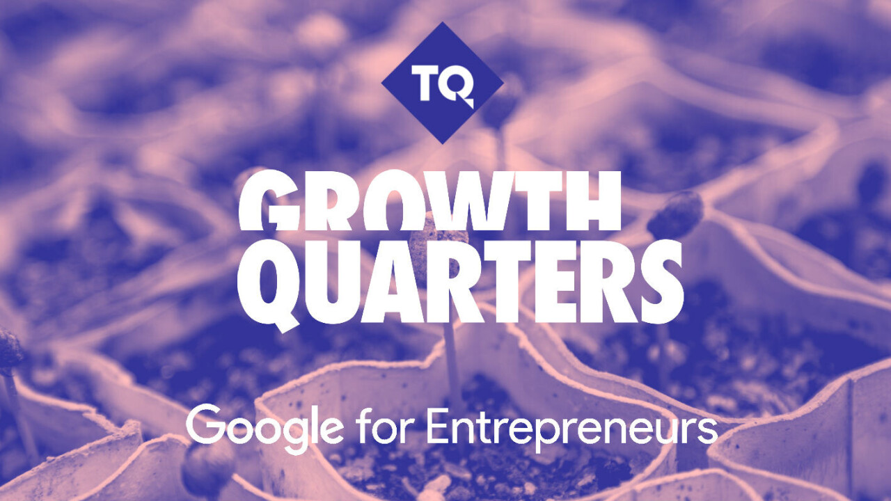 Introducing Growth Quarters: TQ and Google for Entrepreneurs stage at TNW Conference 2018