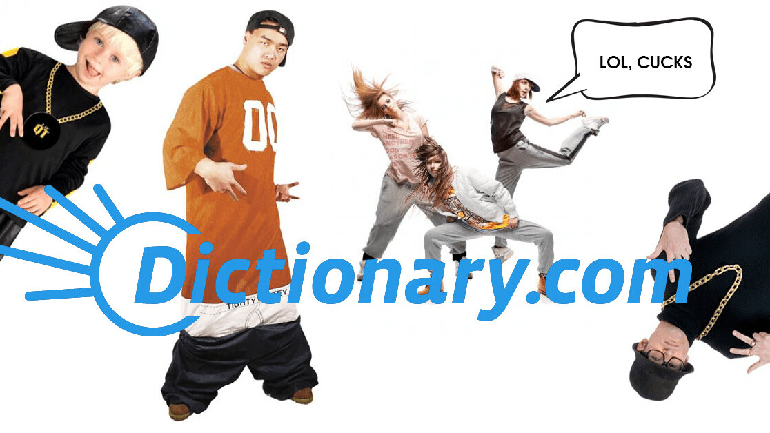 Dictionary.com now explains slang like basic bitch, cuck, and fuckboy to normies