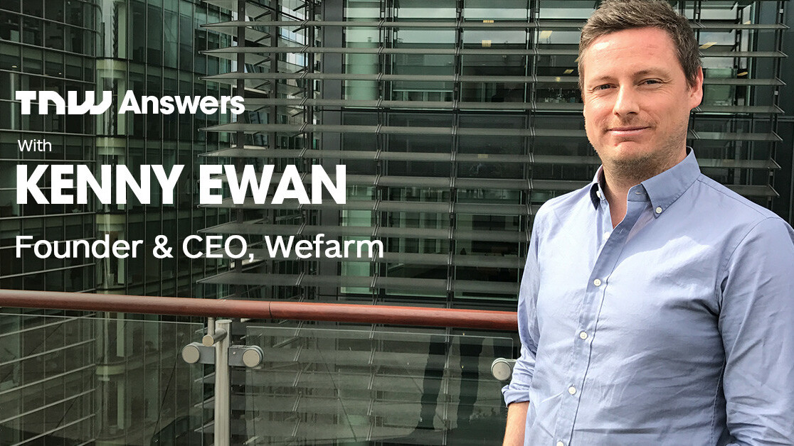 Got questions for the builder of the largest farmer-to-farmer network? Kenny Ewan is joining us on TNW Answers